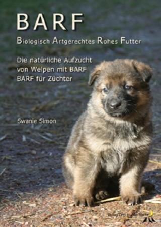 BARF-Broschüre für Welpen und trächtige Hündinnen, Swanie Simon